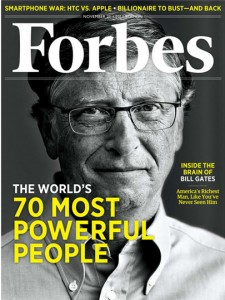 bill gates forbes november 21 cover 2011 225x300 قائمة فوربز لأقوى الشخصيات في عام ٢٠١١ وأبرز الشخصيات التقنية