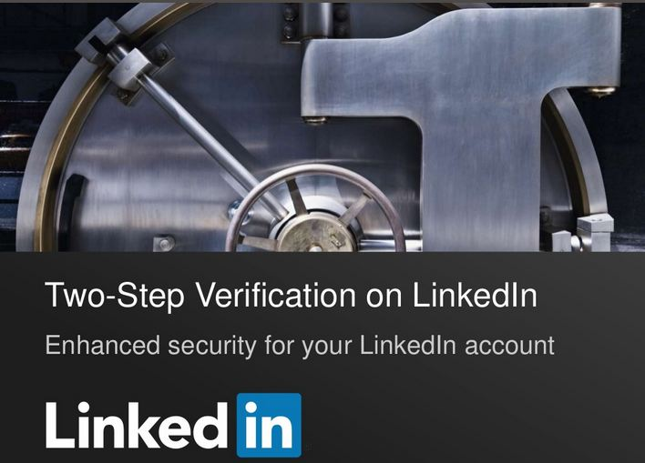 two step verification linkedin Linked launches two-step verification feature to protect accounts