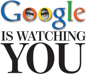 google is watching1 300x256 جوجل : سياسة الاستغباء و حقيقة التجسس و انتهاك خصوصيات الناس