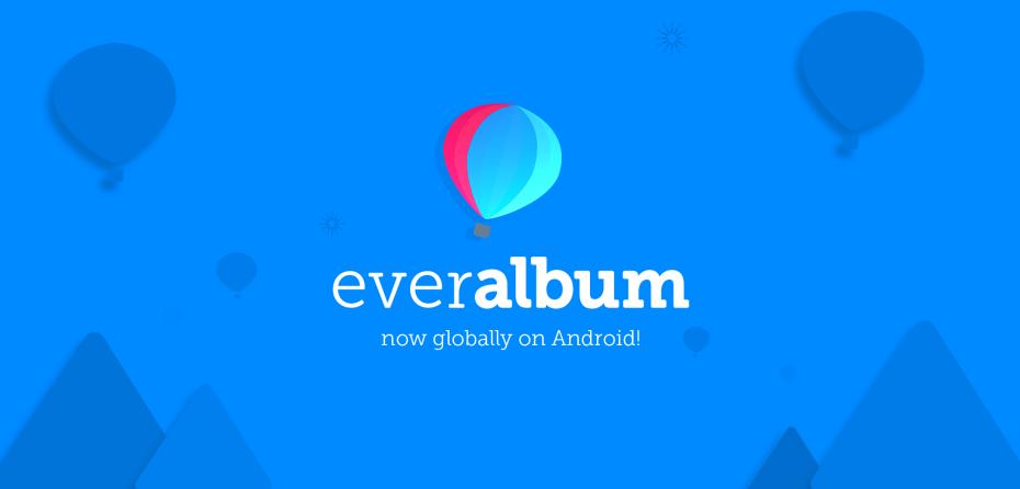 تطبيق تخزين الصور الغير محدود Everalbum تزداد شعبيته في متجر بلاي شيئا فشيئا