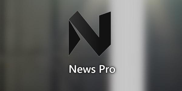تطبيق الأخبار News Pro من مايكروسوفت