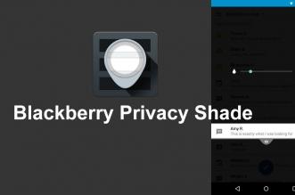 تطبيق Privacy Shade من بلاك بيري لحماية الخصوصية أثناء التصفّح