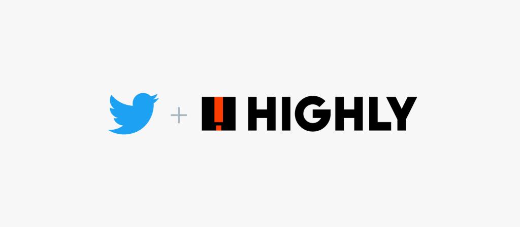 تويتر تستحوذ على تطبيق Highly مع كامل فريق العمل