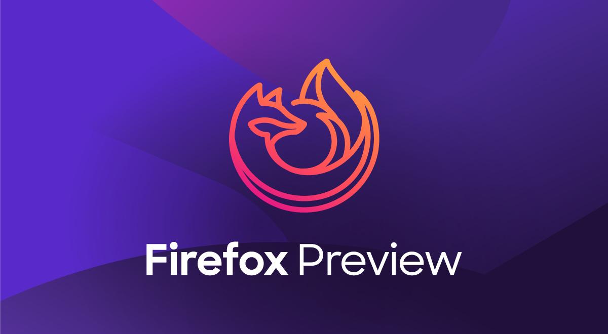 الجيل التالي من متصفّح فايرفوكس متاح الآن كإصدار تجريبي عام على أندرويد