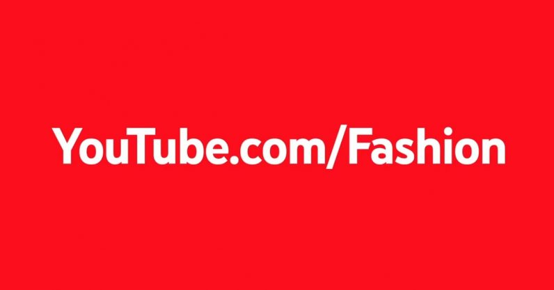 YouTube-Fashion-796x417