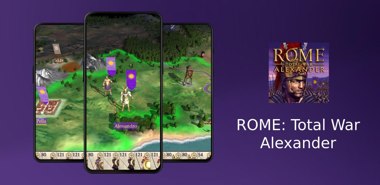 رسميًا لعبة ROME: Total War - Alexander متاحة على أندرويد و iOS