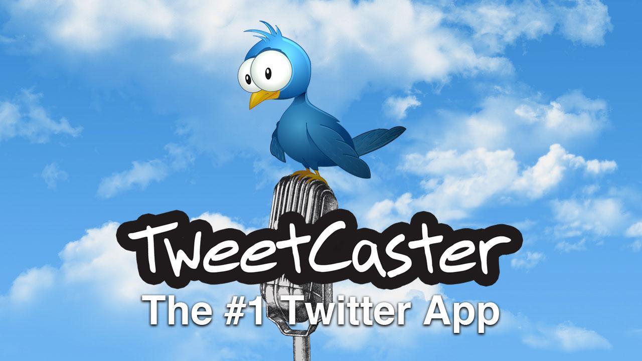 تطبيق TweetCaster بديل تويتر الرسمي متوقف الآن عن العمل