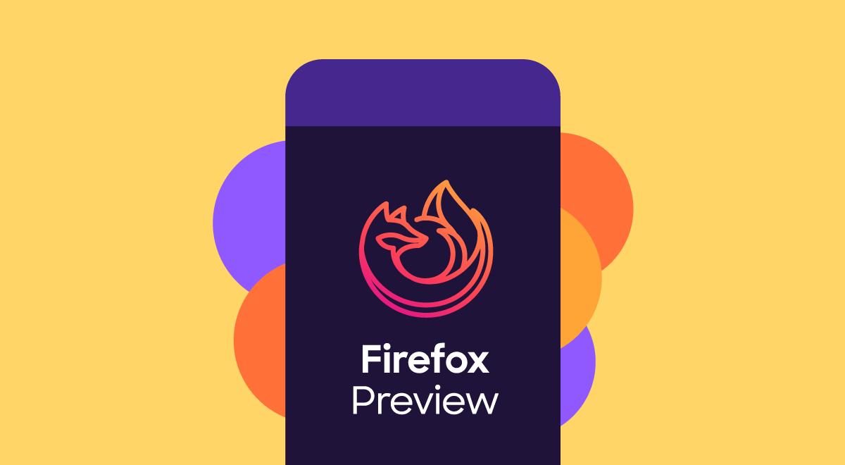 في أحدث إصدار تجريبي له يوفر متصفّح Firefox Preview دعمه للإضافات