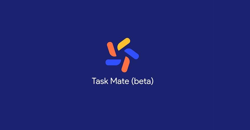 Task Mate أحدث تطبيق من جوجل يأتي مع مكافآت على شكل نقود