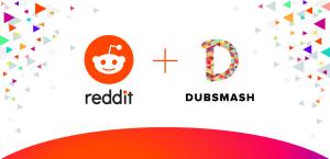 ريديت تستحوذ على Dubsmash للفيديوهات القصيرة