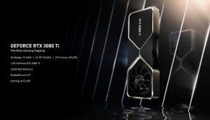 إنفيديا تكشف عن RTX 3080 Ti بسعر 1,200 دولار و RTX 3070 Ti بسعر 600 دولار
